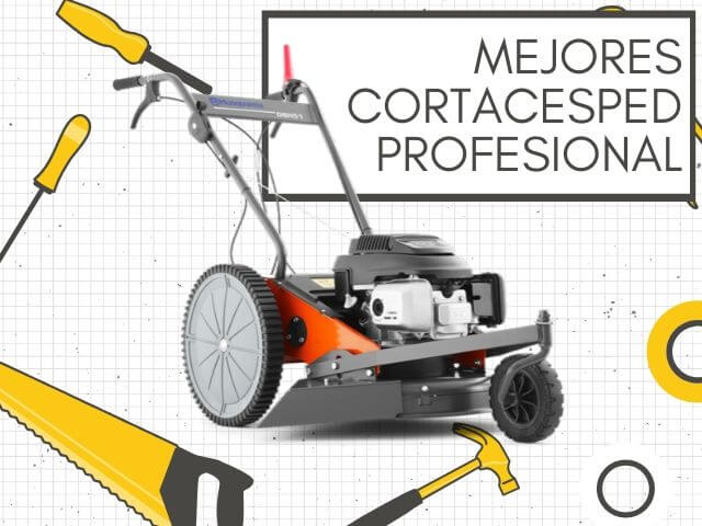 Mejores Cortacésped Profesionales